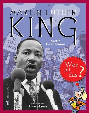 Buchtitel MARTIN LUTHER KING – Wer ist das?