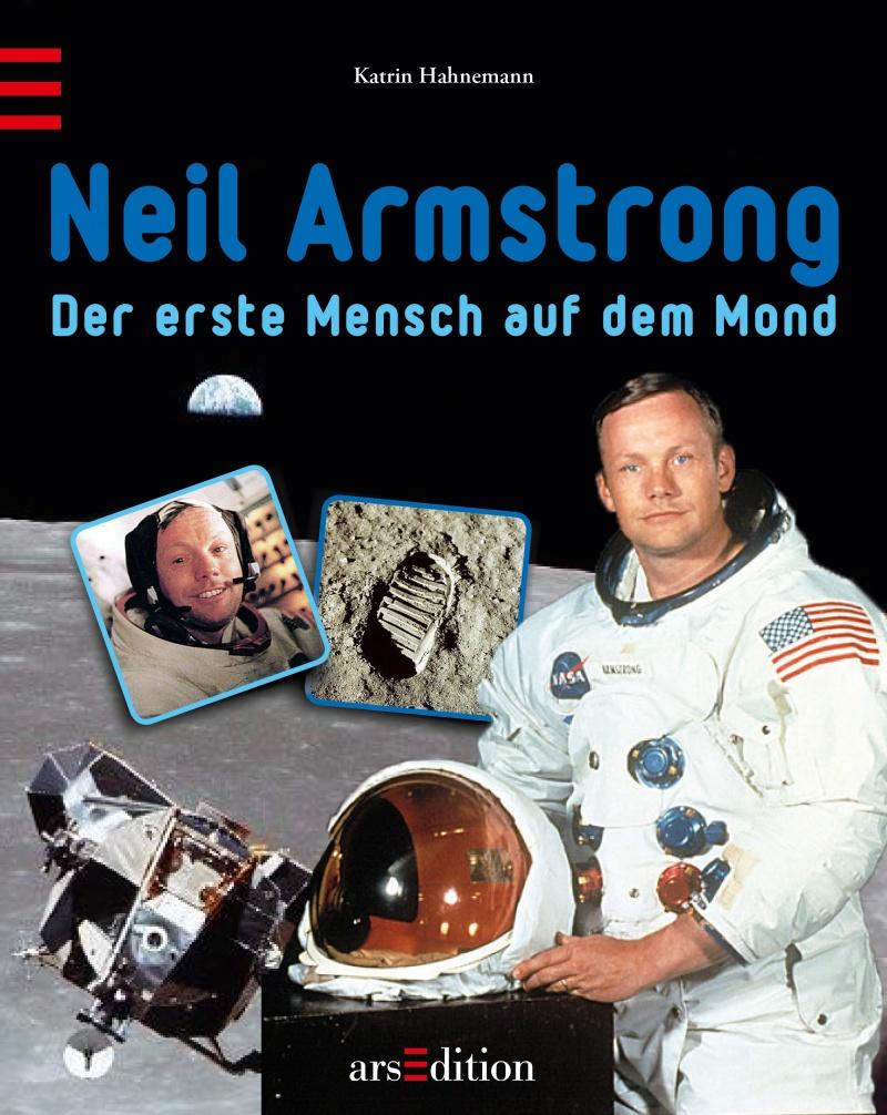 Buchtitel Neil Armstrong – Der erste Mensch auf dem Mond